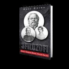 3 Filozofi - Socrate, Giordano Bruno, Galileo Gallilei - Doru Cosma