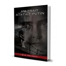 Am Trait Atat De Putin - Eva Heyman