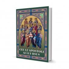 Cei 12 Apostoli Ai Lui Iisus