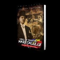 Omul de taina al Maresalului (vol. 1) - Cristian Troncota