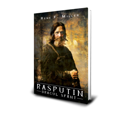 Rasputin - Dracul Sfant - Rene F. Miller