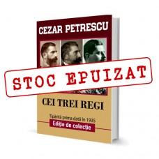 Cei Trei Regi - Cezar Petrescu