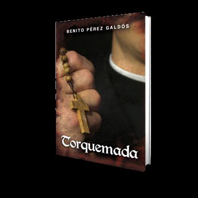 Torquemada - Benito Perez Galdos