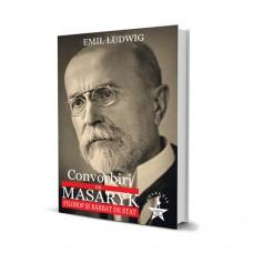 Convorbiri cu Masaryk - Emil Ludwig